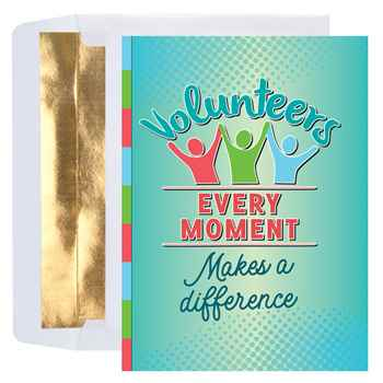 Volunteers: Every Moment Makes A Difference Greeting Card - Personalized