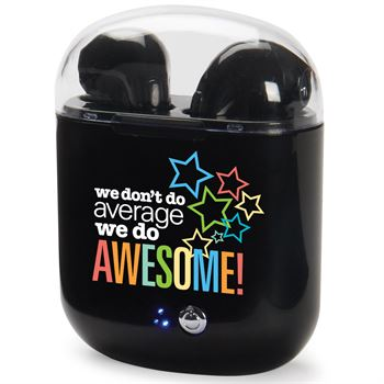 We Don't Do Average We Do Awesome! Bluetooth® Earbuds in Charging Case