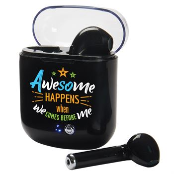 Awesome Happens When We Comes Before Me Wireless Bluetooth® Earbuds In Charging Case