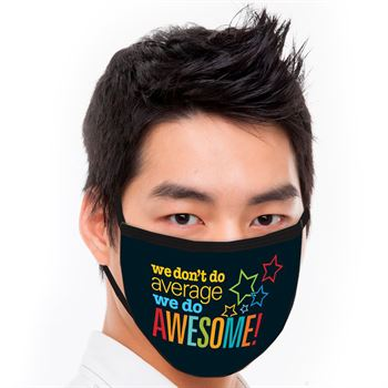 We Don't Do Average, We Do Awesome American Made 3-Ply Face Mask