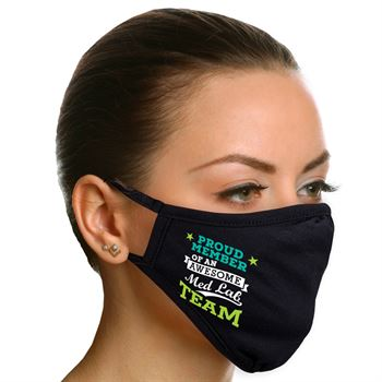 Proud Member of an Awesome Med Lab Team 2-Ply 100% Cotton Face Mask