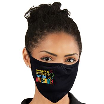 We Don't Do Average, We Do Awesome 2-Ply 100% Cotton Mask