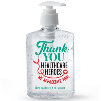 Thank You Healthcare Heroes We Appreciate You 8-Oz. Sanitizer Gel Pump
