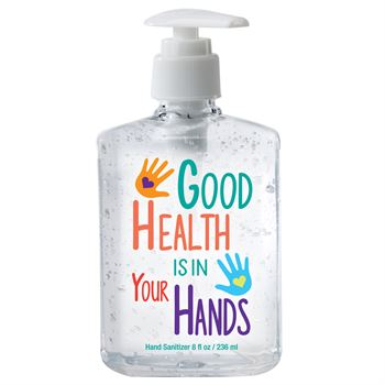 Good Health Is In Your Hands! 8-Oz. Hand Sanitizer Gel Pump