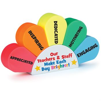 Our Teachers & Staff Make Each Day Brighter! Sunrise 5-Color Highlighter Set