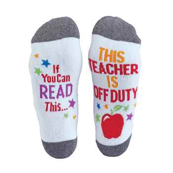 If You Can Read This...This Teacher Is Off Duty