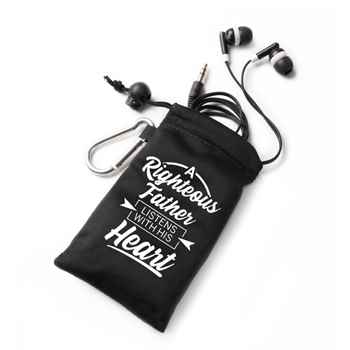 A Righteous Father Listens With His Heart Earbuds In Microfiber Pouch