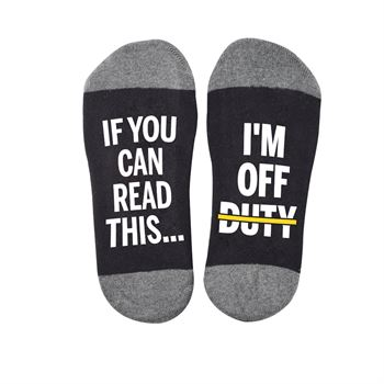 If You Can Read This...I'm Off Duty