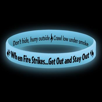 When Fire Strikes Get Out And Stay Out Glow-In-The-Dark Silicone Awareness Bracelets