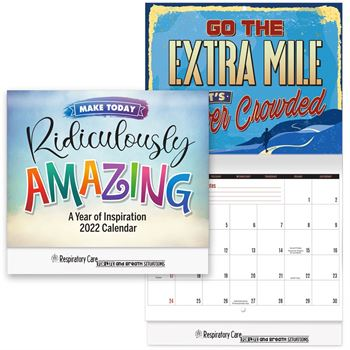Respiratory Care: For Life And Breath Situations 2022 Make Today Ridiculously Amazing: A Year of Inspiration Wall Calendar
