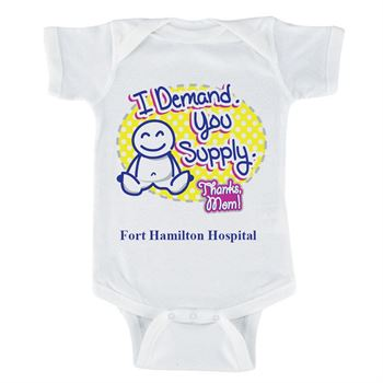 I Demand. You Supply. Thanks Mom! (With Your Facility's Name) 1-Piece Bodysuit For Newborn
