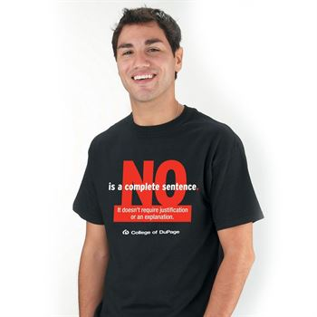 No Is A Complete Sentence. It Doesn't Require Justification... Short Sleeve T-Shirt - Personalized