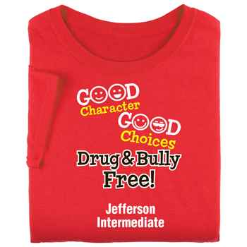 Good Character, Good Choices: Drug & Bully Free Youth T-Shirt - Personalized