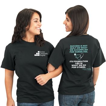 Success Is Not Built On What We Accomplish For Ourselves... 2-Sided T-Shirt - Personalization Available