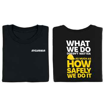 What We Do Doesn't Matter As Much As How Safely We Do It Bragging Rights 2-Sided Short-Sleeve T-Shirt With Personalization