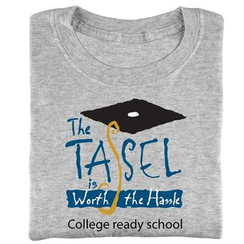The Tassel Is Worth The Hassle™ Adult T-Shirt With Personalization
