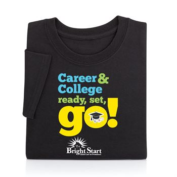 Career & College: Ready, Set, Go! Adult T-Shirt - Personalized