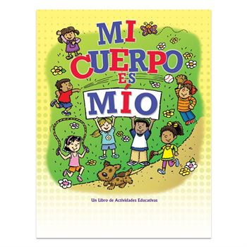 My Body Belongs To Me English/Spanish Flip-Style Educational Activities Book
