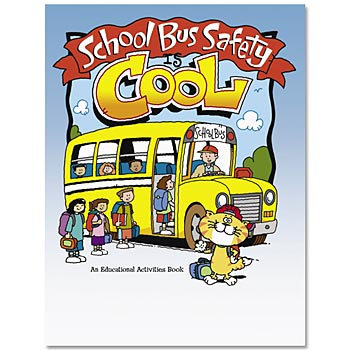 School Bus Safety Is Cool Educational Activities Book
