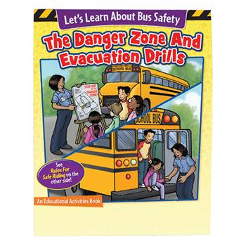 Let's Learn About Bus Safety: Rules for Safe Riding/The Danger Zone and Evacuation Drills Educational Activities Book - 50 Per Pack