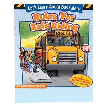 Lets Learn About Bus Safety:Rules For Safe Riding/The Danger Zone & Evacuation Drills Activity Book
