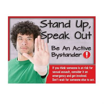 Stand Up, Speak Out Be An Active Bystander Poster