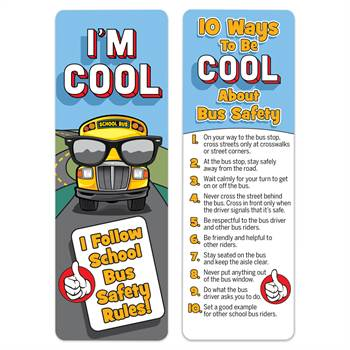 I'm Cool I Follow School Bus Safety Rules Bookmark - 25 Per Pack