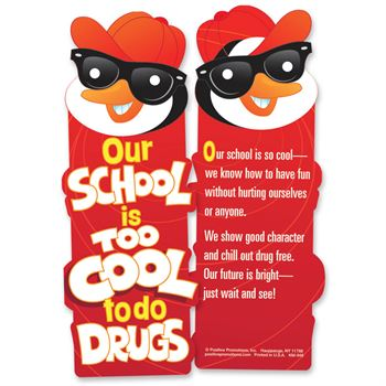 Our School Is Too Cool To Do Drugs Die-Cut Bookmark