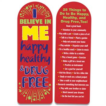 I Believe In Me Happy, Healthy & Drug Free Die-Cut Bookmark - Pack of 100