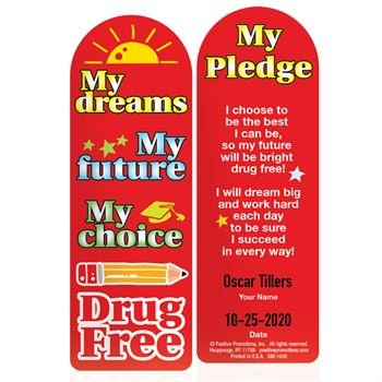 My Dreams, My Future, My Choice, Drug Free Die-Cut Bookmark - 100 Per Pack