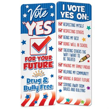 Vote Yes For Your Future Drug & Bully Free Bookmark - Pack of 100