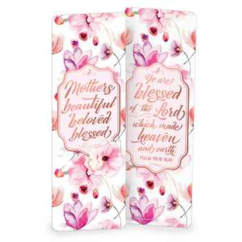Mothers: Beautiful, Beloved, Blessed Deluxe Bookmark