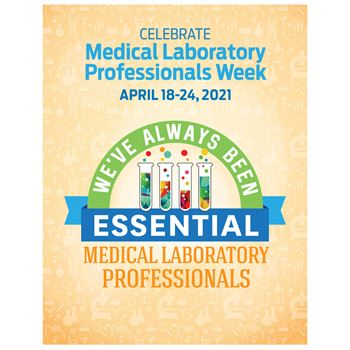 Medical Laboratory Professionals: We've Always Been Essential Event Week Poster - Pack of 5