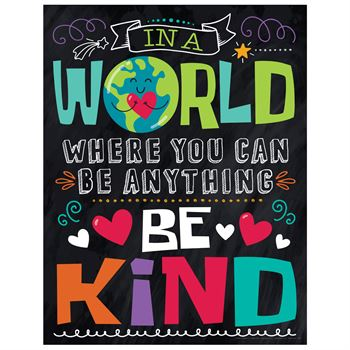 In A World Where You Can Be Anything, Be Kind Kindness Posters - Pack of 3