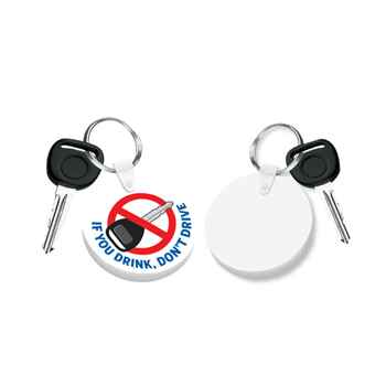 If You Drink, Don't Drive Flexi Key Tag