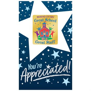 Behind Every Great School Is A Great Staff Lapel Pin
