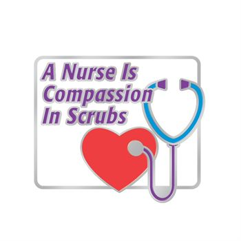 A Nurse Is Compassion In Scrubs Lapel Pin With Presentation Card