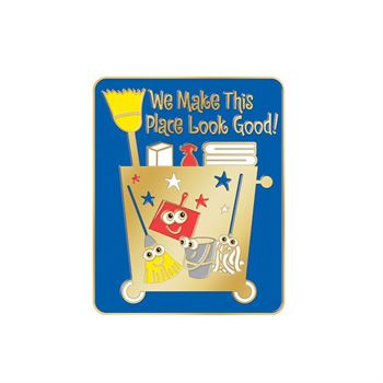 We Make This Place Look Good! Lapel Pin