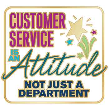 Customer Service Is An Attitude, Not Just A Department  Lapel Pin With Presentation Card