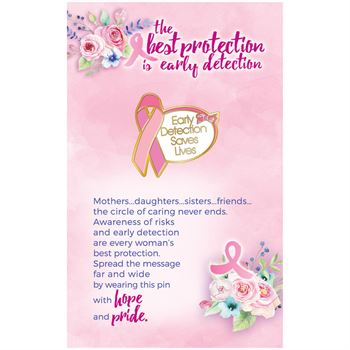 Early Detection Saves Lives Awareness Lapel Pin