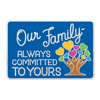 Our Family: Always Committed To Yours Lapel Pin With Presentation Card