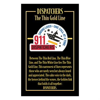 911 Dispatchers Saving Lives One Call At A Time Lapel Pin With Presentation Card