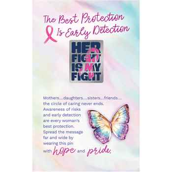 Her Fight Is My Fight Lapel Pins With Presentation Card