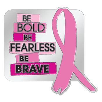 Be Bold, Be Fearless, Be Brave Lapel Pin With Presentation Card