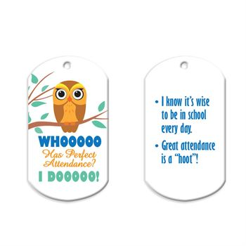 """Whooooo Has Perfect Attendance? I Dooooo! Laminated Tags With 24"""" Chains - Personalization Available"""