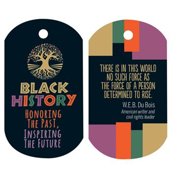 Black History: Honoring The Past, Inspiring The Future Laminated Tag With 24
