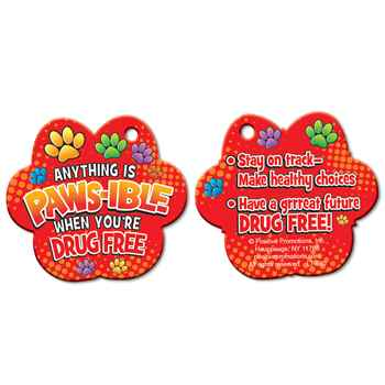 Anything Is PAWS-IBLE When You're Drug Free Paw-Shaped Tag With 4