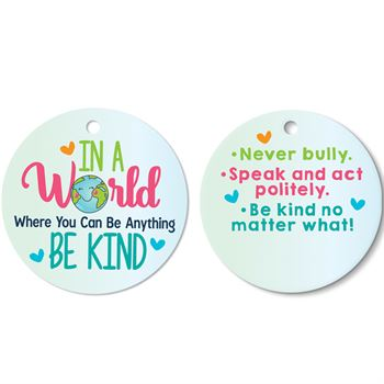 In A World Where You Can Be Anything Be Kind Award Tag With 24