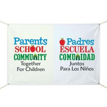 Parents - School - Community - Together For Children Bilingual 6' x 4' Full Color Vinyl Banner