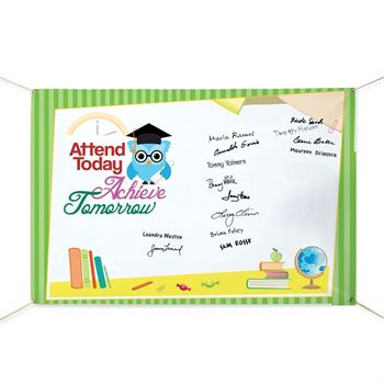 Attend Today, Achieve Tomorrow Banner